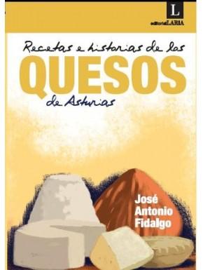 Recetas e historias de los quesos de Asturias
