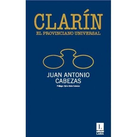 Clarín, el provinciano universal