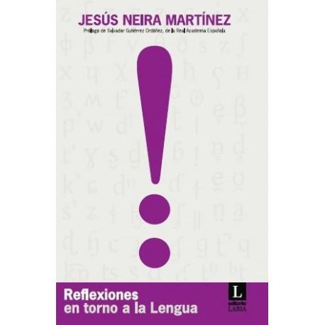 Reflexiones en torno a la Lengua