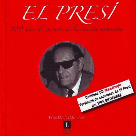 El Presi. 100 años de la canción asturiana