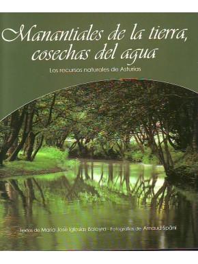 Manantiales de la tierra, cosechas del agua