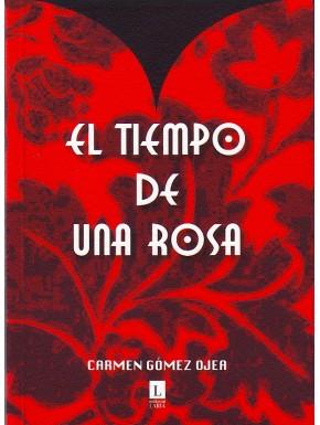 El tiempo de una rosa