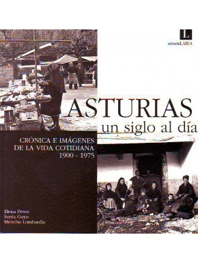 Asturias, un siglo al día