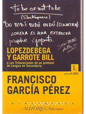 Lopezdebega y garrote Bill