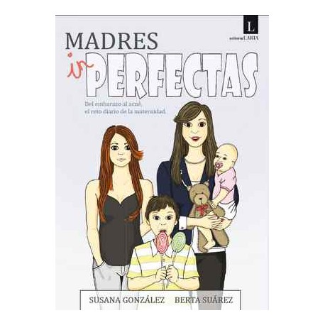 Madres In-perfectas
