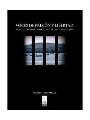 Voces de prisión y libertad
