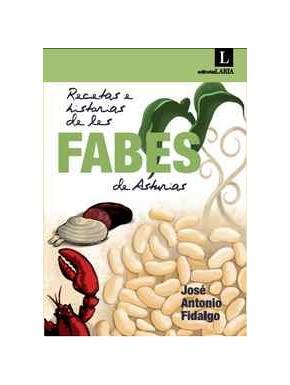 Recetas e historias de les fabes de Asturias