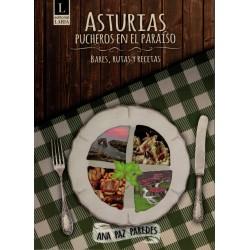 Asturias, pucheros en el paraíso.