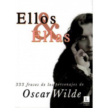 Ellos & Ellas. 333 frases de los personajes de Oscar Wilde