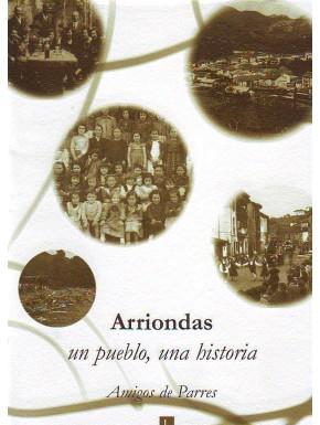 Arriondas: Un pueblo, una historia
