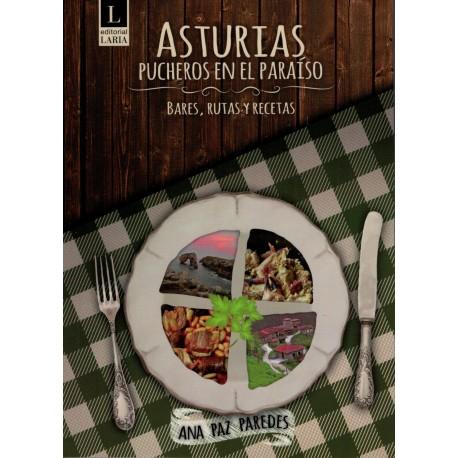 Asturias, pucheros en el paraíso